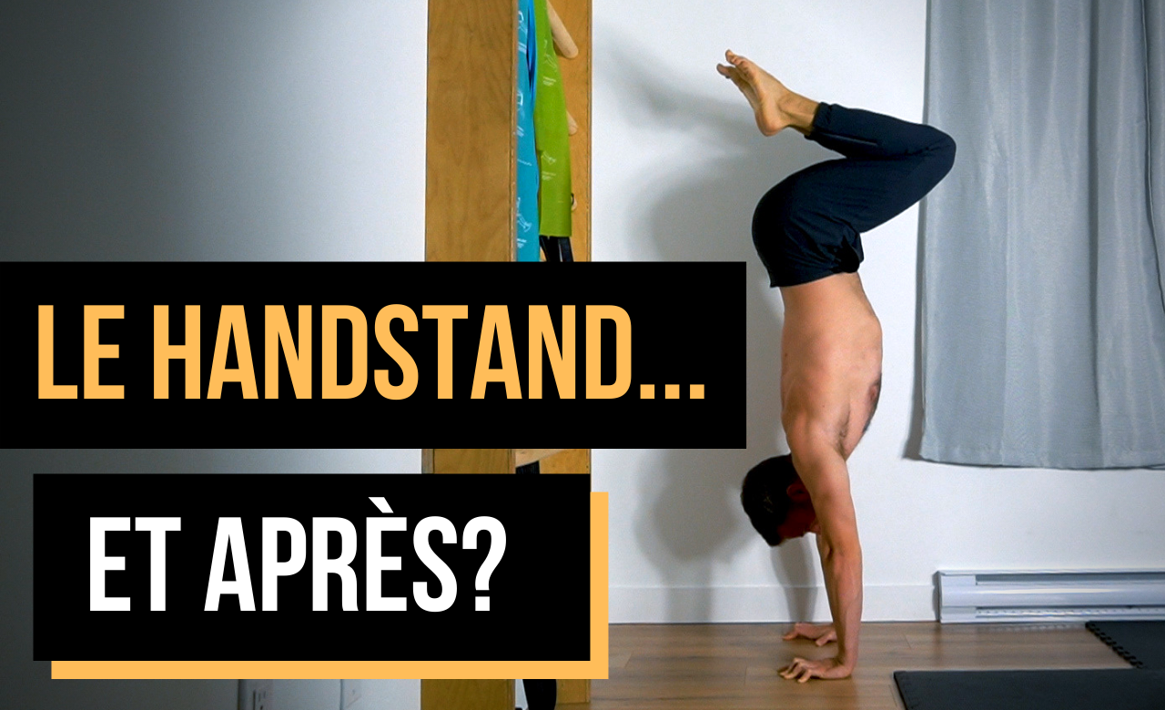 Le handstand… Et après?