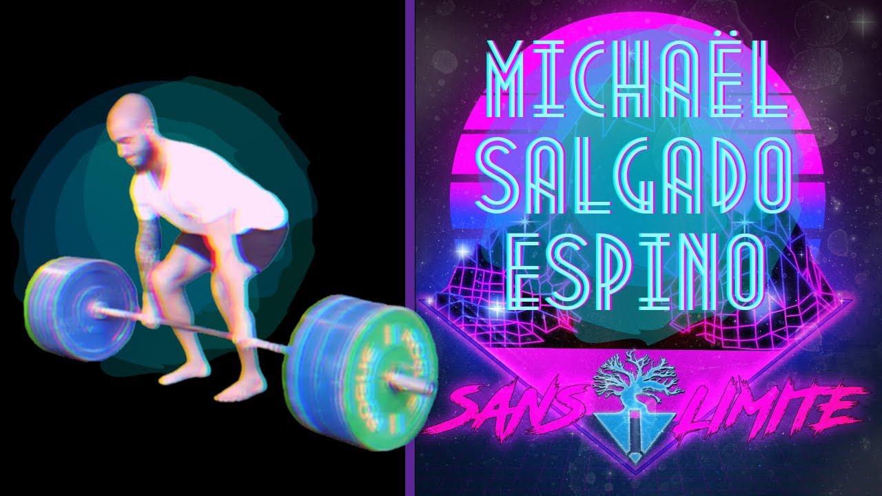 Sans limite épisode #2 – Michaël Salgado Espino