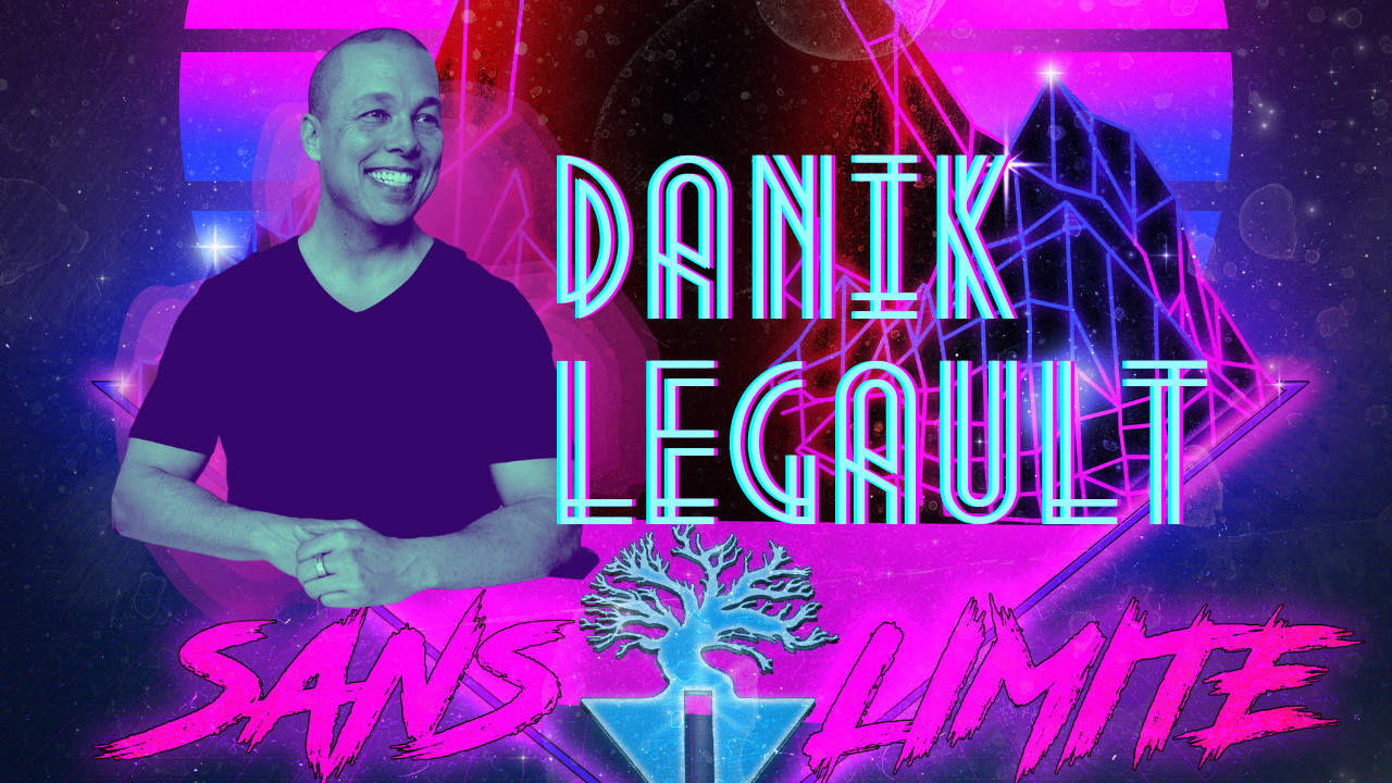 Sans limite épisode #8 – Danik Legault